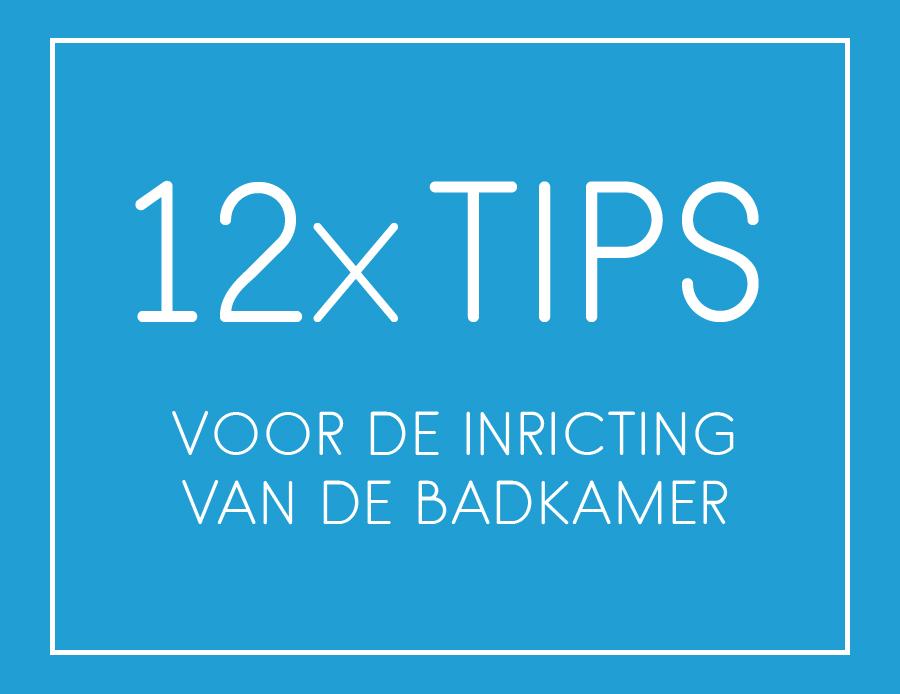 tips inrichting badkamer